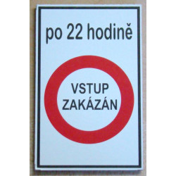 Magnetka Po 22 hodině vstup zakázán