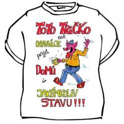 Tričko Toto tričko mě opravňuje