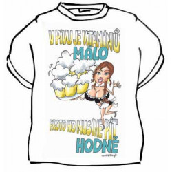 Tričko V pivu je vitamínů málo