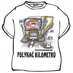 Tričko Profesionální polykač kilometrů