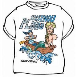 Tričko Šťastnou plavbu