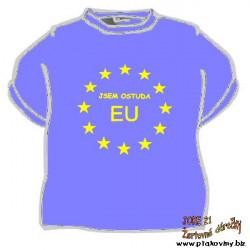 Tričko Jsem ostuda EU